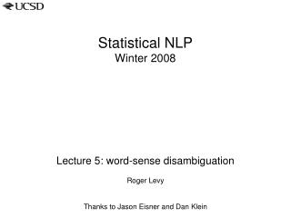 Statistical NLP Winter 2008