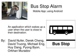 Bus Stop Alarm