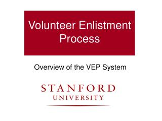 Volunteer Enlistment Process