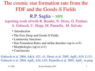 The cosmic star formation rate from the FDF and the Goods-S Fields