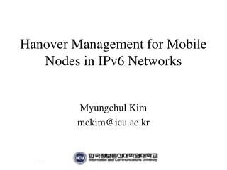 Hanover Management for Mobile Nodes in IPv6 Networks