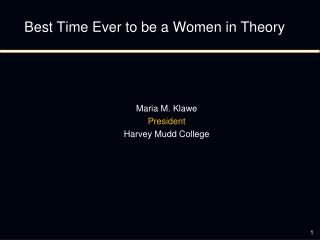 Best Time Ever to be a Women in Theory