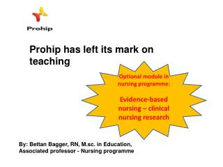 Prohip has left its mark on teaching