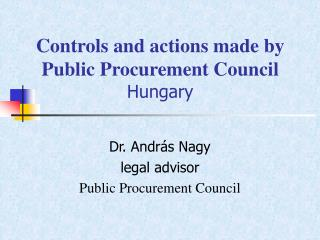 Controls and actions made by Public Procurement Council Hungary