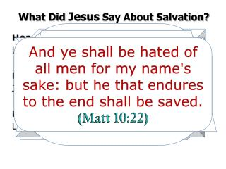 What Did  Jesus  Say About Salvation?