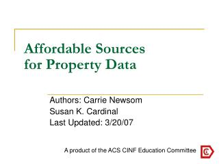 Affordable Sources  for Property Data