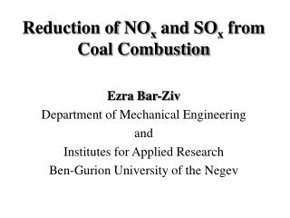 Reduction of NOx and SOx from Coal Combustion