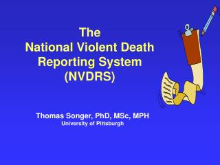 The  National Violent Death Reporting System NVDRS
