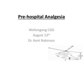 Pre-hospital Analgesia