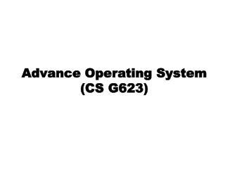 Advance Operating System (CS G623)