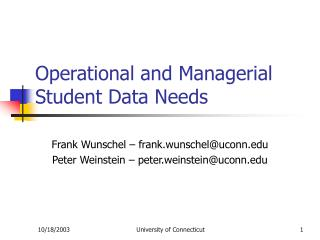 Operational and Managerial Student Data Needs