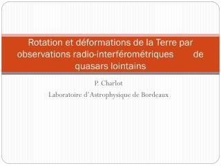 P. Charlot Laboratoire d�Astrophysique de Bordeaux