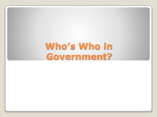 Who's Who in Government?