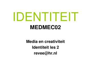 IDENTITEIT  MEDMEC02