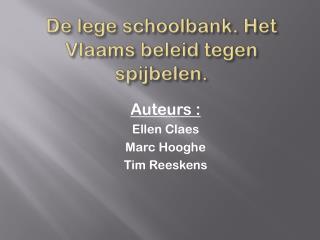 De lege schoolbank. Het Vlaams beleid tegen spijbelen.