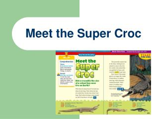 Meet the Super Croc