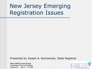 New Jersey Emerging Registration Issues