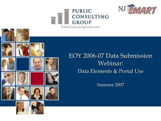 EOY 2006-07 Data Submission Webinar: Data Elements & Portal Use Summer 2007