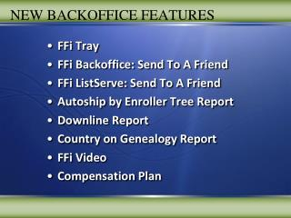NEW BACKOFFICE FEATURES
