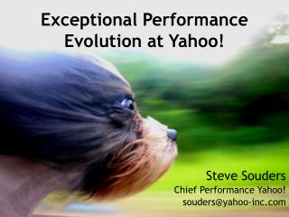 Exceptional Performance Evolution at Yahoo!