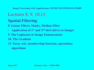 Image Processing with Applications-CSCI567/MATH563/MATH489