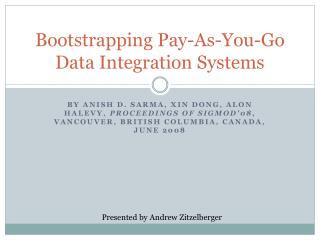 Bootstrapping Pay-As-You-Go Data Integration Systems