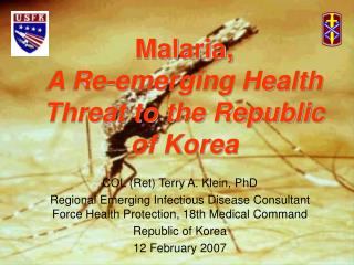 Malaria,  A Re-emerging Health Threat to the Republic of Korea