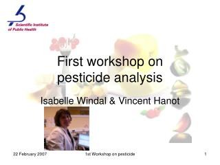 First workshop on  pesticide analysis