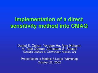 Implementation of a direct sensitivity method into CMAQ