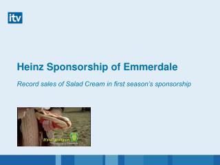 Heinz Sponsorship of Emmerdale