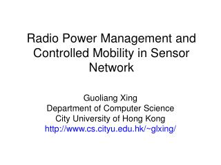 Radio Power Management and Controlled Mobility in Sensor Network