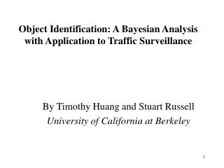 Object Identification: A Bayesian Analysis with Application to Traffic Surveillance
