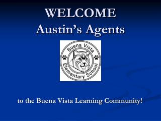 WELCOME Austin's Agents