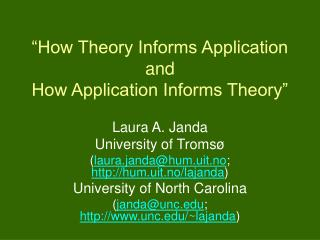 """How Theory Informs Application  and  How Application Informs Theory"""