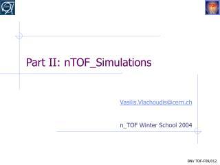 Part II: nTOF_Simulations