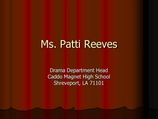 Ms. Patti Reeves