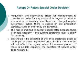 Accept Or Reject Special Order Decision
