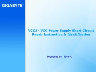 VCC3 、 VCC Power Supply Short-Circuit Repair Instruction & Identification