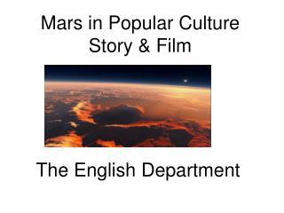 Mars in Popular Culture Story & Film