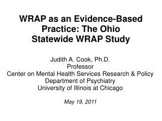 WRAP as an Evidence-Based Practice: The Ohio  Statewide WRAP Study