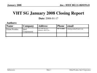 VHT SG January 2008 Closing Report