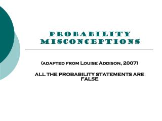 PROBABILITY misconceptions