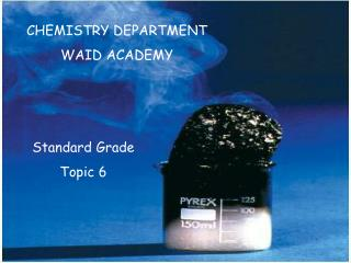 CHEMISTRY DEPARTMENT WAID ACADEMY