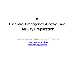 #1 Essential Emergency Airway Care - Airway Preparation