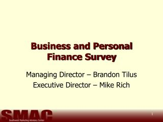 Business and Personal Finance Survey