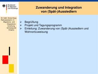 Begrüßung Projekt und Tagungsprogramm