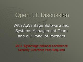 Open I.T. Discussion