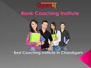 Bank Coaching Institute in Chandigarh