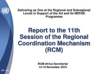 RCM-Africa Secretariat  14-15 November 2010