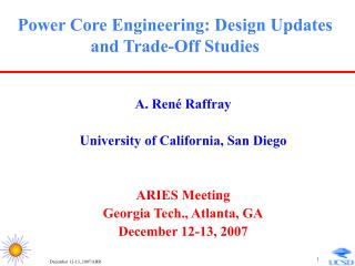 Power Core Engineering: Design Updates and Trade-Off Studies